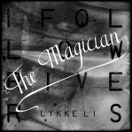 LI, Lykke - I Follow Rivers (The Magician rmx)