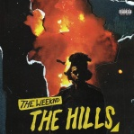 WEEKND, The - The Hills