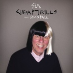 SIA & PAUL, Sean - Cheap Thrills