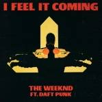 WEEKND, The & DAFT PUNK - Feel It Coming