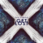 DAMIXIE, Paul - Get Lost