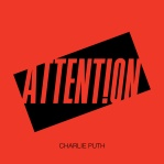 PUTH, Charlie - Attention