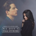 PUTH, Charlie & GOMEZ, Selena - We Don't Talk Anymore