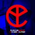 YELLOW CLAW & DJ SNAKE & ELLIPHANT - Good Day