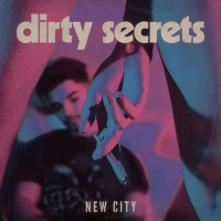 NEW CITY - Dirty Secrets