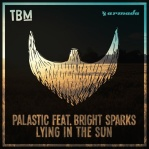 PALASTIC & SPARKS, Bright - Lying In The Sun