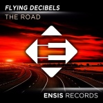 FLYING DECIBELS - The Road