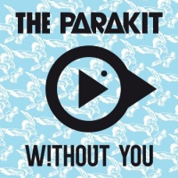 The PARAKIT - Without You