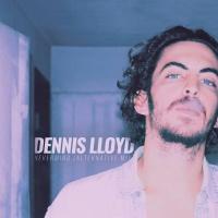 Dennis LLOYD - Nevermind (Pure Poison rmx)