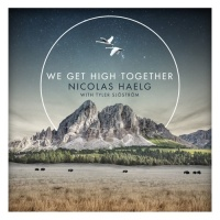 Nicolas HAELG - We Get High Together