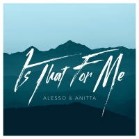 ALESSO - Is That For Me