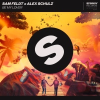 Sam FELDT - Be My Lover