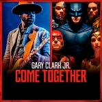 CLARK JR, Gary & JUNKIE XL - Come Together