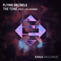 FLYING DECIBELS - The Tone