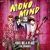 Mono Mind - Save Me A Place (Hugel rmx)