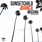 SUNSET CHILD & BIANCA - Missing (Ocean Drive rmx)