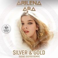 Arilena ARA - Silver & Gold (Going Deeper rmx)