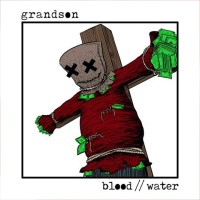 Grandson - Blood & Water