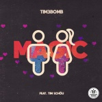 TIM3BOMB & SCHOU, Tim - Magic