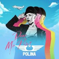 POLINA - Dear Mr Pilot