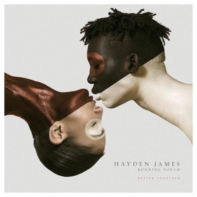 Hayden JAMES & RUNNING TOUCH - Better Together