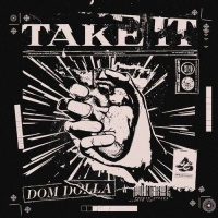 DOM DOLLA - Take It