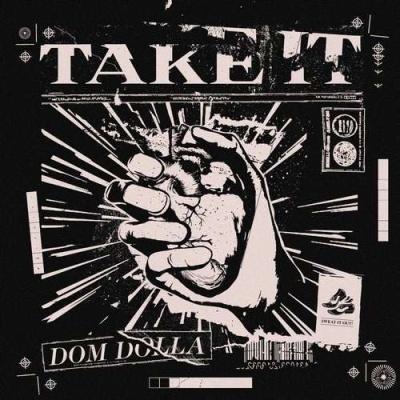 DOM DOLLA - Take It